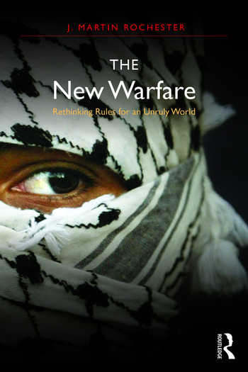The New Warfare Rethinking Rules for an Unruly World book cover