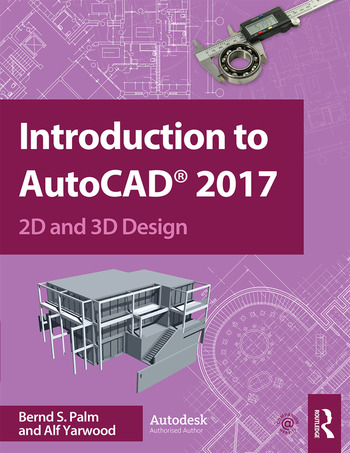 Introduction to AutoCAD 2017 2D and 3D Design book cover