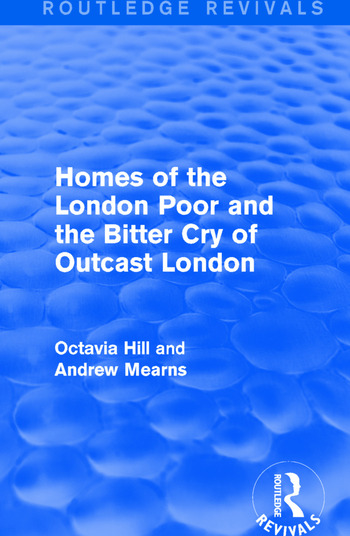 Homes of the London Poor and the Bitter Cry of Outcast London book cover