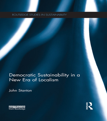 Democratic Sustainability in a New Era of Localism book cover