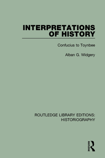 Interpretations of History From Confucius to Toynbee book cover