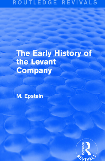 The Early History of the Levant Company book cover