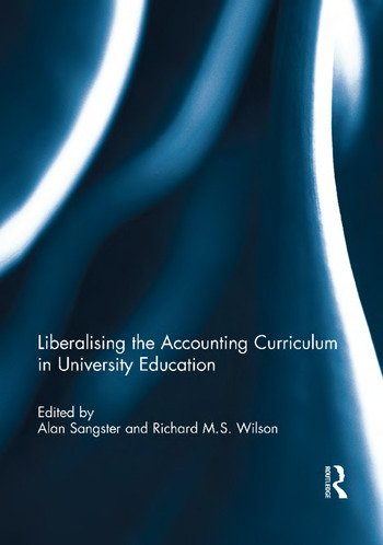 Liberalising the Accounting Curriculum in University Education book cover