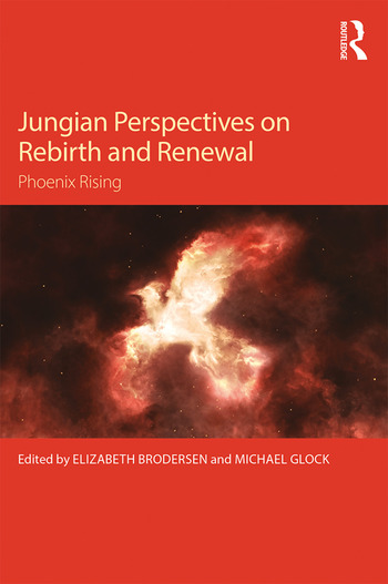 Jungian Perspectives on Rebirth and Renewal Phoenix rising book cover