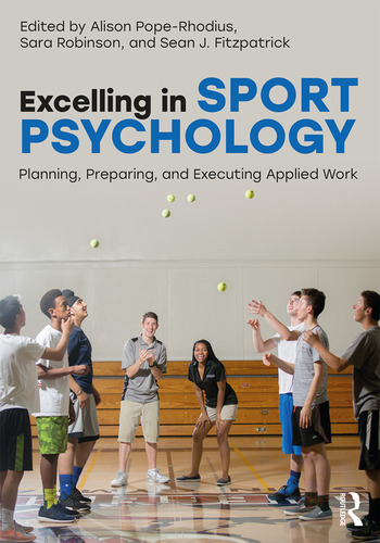 Excelling in Sport Psychology Planning, Preparing, and Executing Applied Work book cover