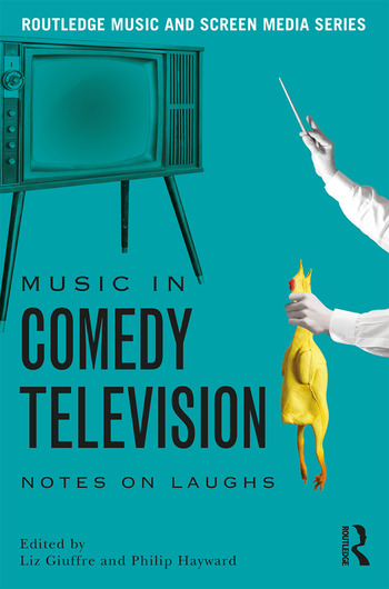 Music in Comedy Television Notes on Laughs book cover