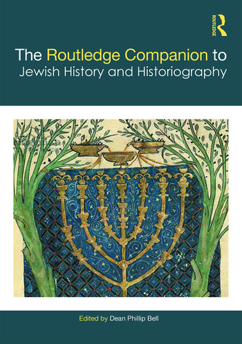 The Routledge Companion to Jewish History and Historiography book cover