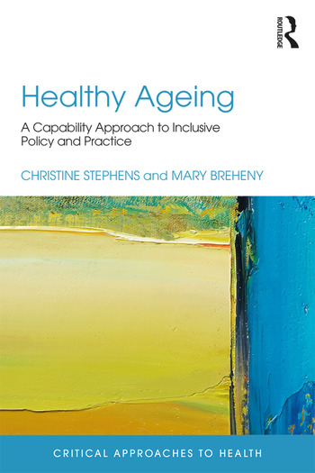 Healthy Ageing A Capability Approach to Inclusive Policy and Practice book cover