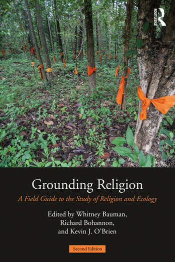 Grounding Religion A Field Guide to the Study of Religion and Ecology book cover