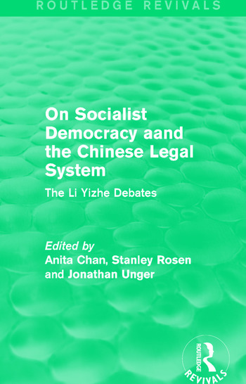 On Socialist Democracy and the Chinese Legal System The Li Yizhe Debates book cover