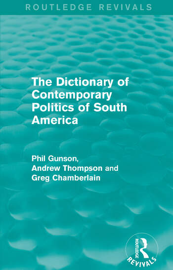 The Dictionary of Contemporary Politics of South America book cover