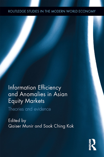 Information Efficiency and Anomalies in Asian Equity Markets Theories and evidence book cover
