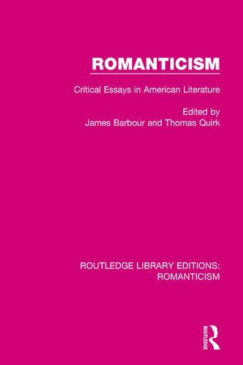 romanticism critical essays in american literature   crc press book romanticism critical essays in american literature book cover