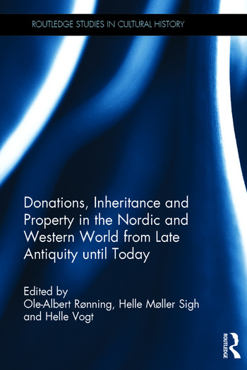 Donations, Inheritance and Property in the Nordic and Western World from Late Antiquity until Today book cover