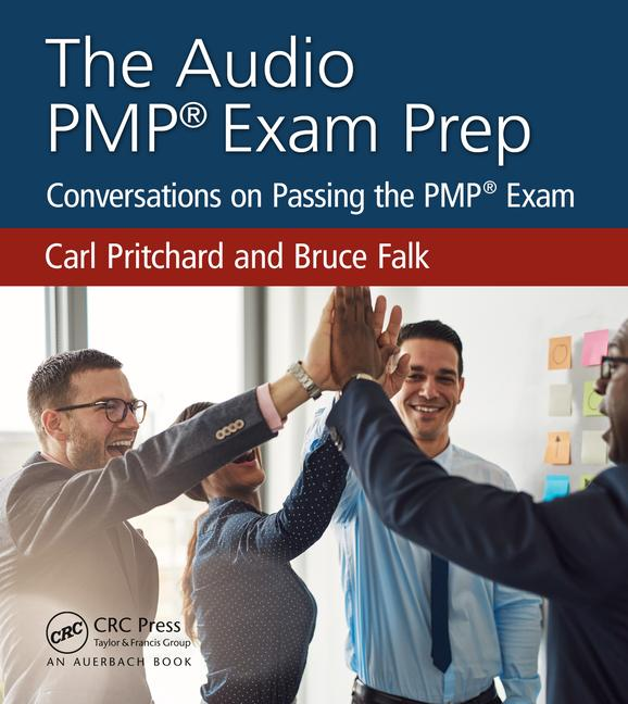 The Audio PMP® Exam Prep: Conversations on Passing the PMP® Exam book cover