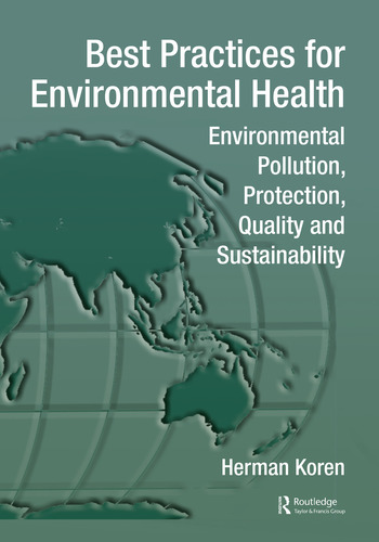 Best Practices for Environmental Health Environmental Pollution, Protection, Quality and Sustainability book cover