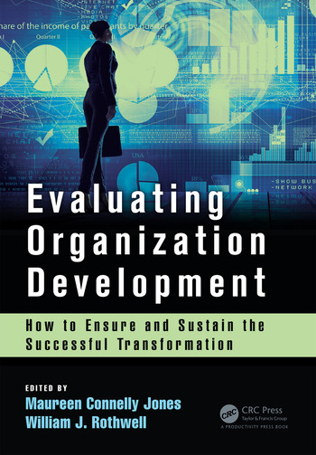 Evaluating Organization Development How to Ensure and Sustain the Successful Transformation book cover