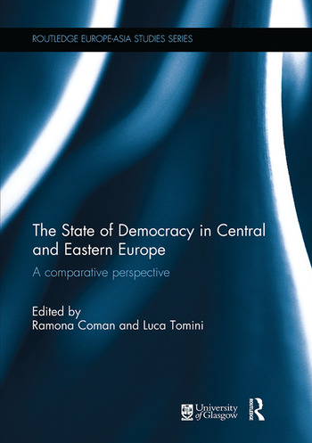 The State of Democracy in Central and Eastern Europe A Comparative Perspective book cover