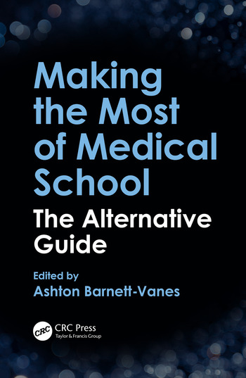 Making the Most of Medical School The Alternative Guide book cover
