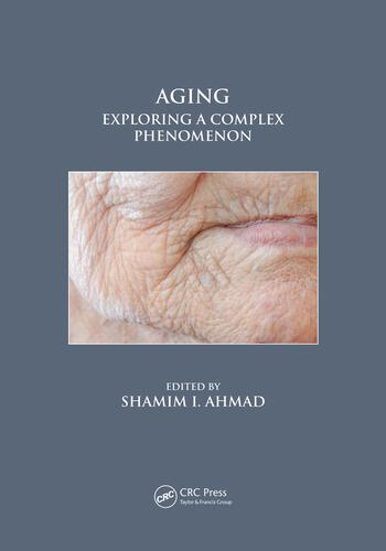 Aging exploring a complex phenomenon crc press book aging exploring a complex phenomenon fandeluxe Gallery