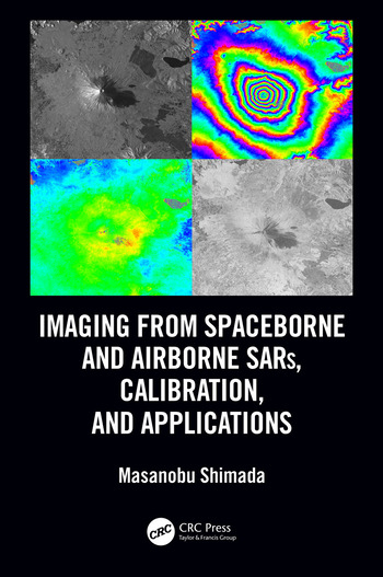Imaging from Spaceborne and Airborne SARs, Calibration, and Applications book cover