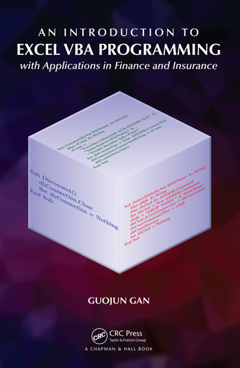An Introduction to Excel VBA Programming with Applications in Finance and Insurance book cover