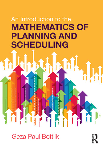 An Introduction to the Mathematics of Planning and Scheduling book cover