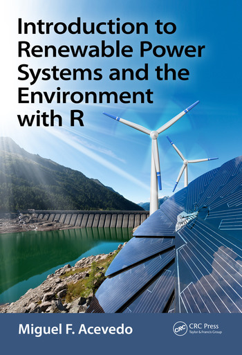 Introduction to Renewable Power Systems and the Environment with R book cover