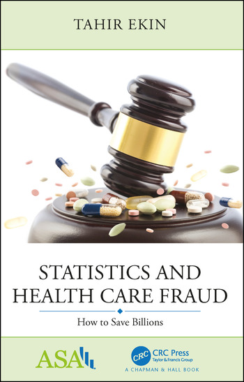 Statistics and Health Care Fraud How to Save Billions book cover