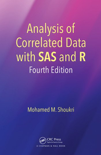 Analysis of Correlated Data with SAS and R, Fourth Edition book cover