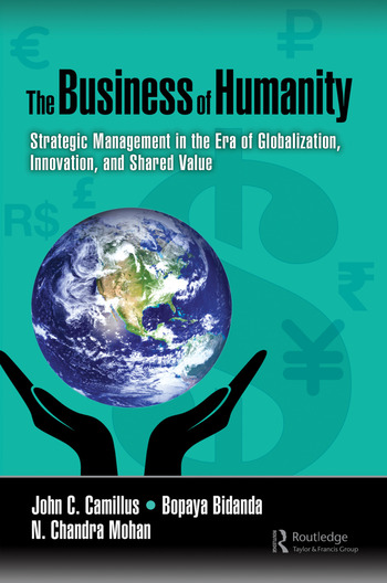 The Business of Humanity Strategic Management in the Era of Globalization, Innovation, and Shared Value book cover
