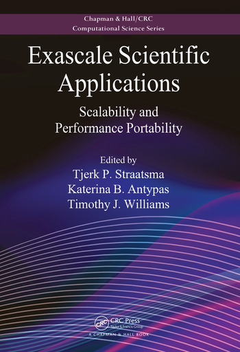 Exascale Scientific Applications Scalability and Performance Portability book cover