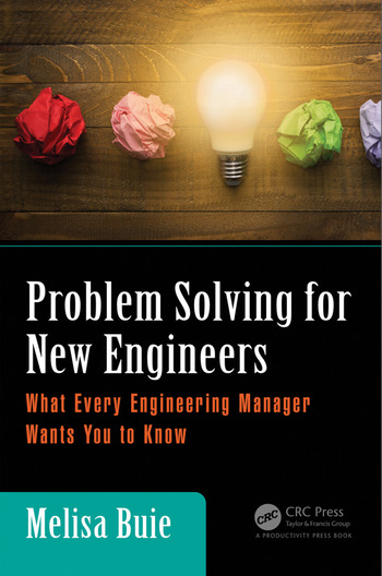 Problem Solving for New Engineers What Every Engineering Manager Wants You to Know book cover