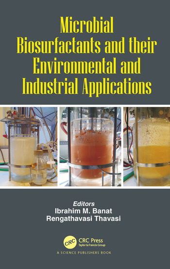 Microbial Biosurfactants and their Environmental and Industrial Applications book cover