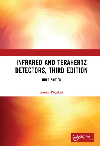 Infrared and Terahertz Detectors, Third Edition book cover