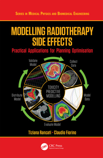 Modelling Radiotherapy Side Effects Practical Applications for Planning Optimisation book cover