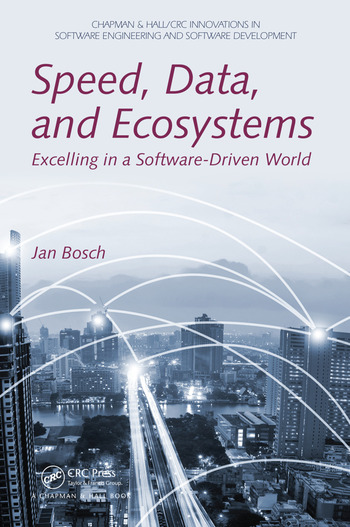 Speed, Data, and Ecosystems Excelling in a Software-Driven World book cover