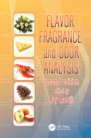 Flavor, Fragrance, and Odor Analysis book cover