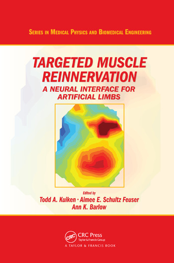 Targeted Muscle Reinnervation A Neural Interface for Artificial Limbs book cover