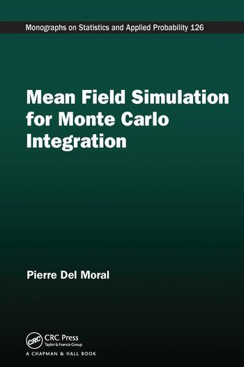 Mean Field Simulation for Monte Carlo Integration book cover