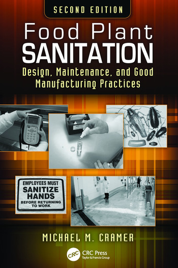 Food Plant Sanitation Design, Maintenance, and Good Manufacturing Practices, Second Edition book cover