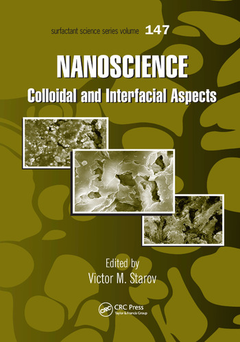 Nanoscience Colloidal and Interfacial Aspects book cover