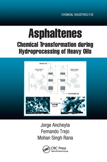 Asphaltenes Chemical Transformation during Hydroprocessing of Heavy Oils book cover