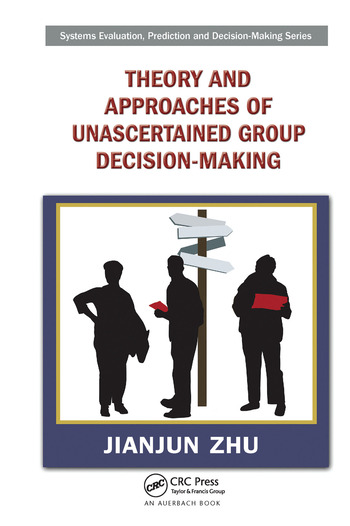Theory and Approaches of Unascertained Group Decision-Making book cover