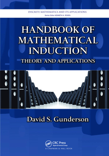 Handbook of Mathematical Induction Theory and Applications book cover