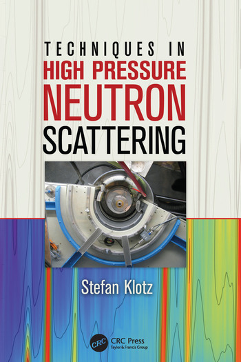 Techniques in High Pressure Neutron Scattering book cover