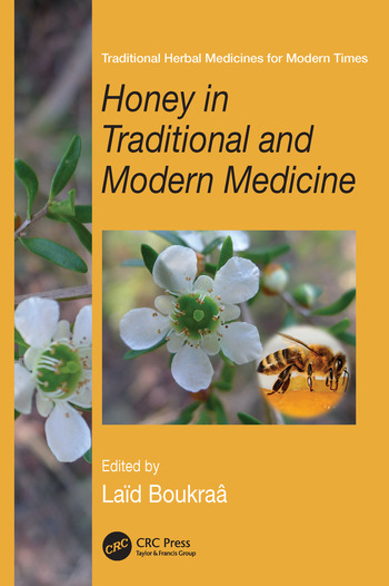 Honey in Traditional and Modern Medicine book cover