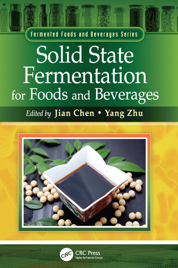 Solid State Fermentation for Foods and Beverages book cover