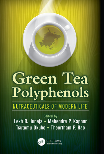 Green Tea Polyphenols Nutraceuticals of Modern Life book cover