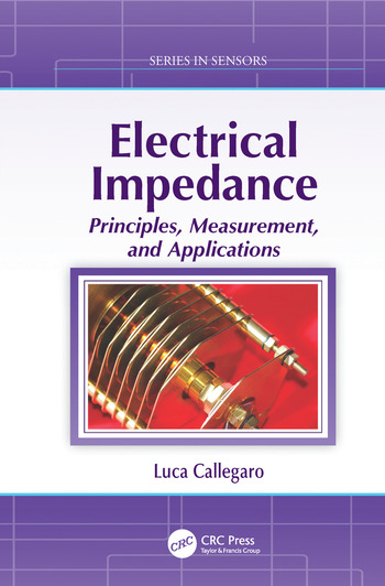 Electrical Impedance Principles, Measurement, and Applications book cover